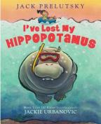 I've Lost My Hippopotamus