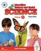 Macmillan Natural and Social Science 1 Pupil's Book Pack