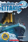 Remembering the Titanic (Scholastic Reader
