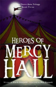 Heroes of Mercy Hall