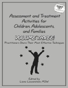Assessment & Treatment Activities for Children, Adolescents & Families