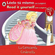 La Cenicienta/Cinderella (Leelo Tu Mismo Con Ladybird/Read It Yourself With Ladybird [Spanish]