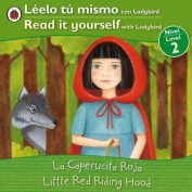 La Caperucita Roja/Little Red Riding Hood (Leelo Tu Mismo Con Ladybird/Read It Yourself With Ladybird [Spanish]
