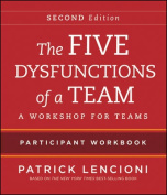 The Five Dysfunctions of a Team Participant Workbook
