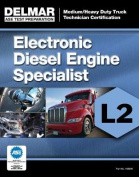 ASE Test Preparation Manual - Electronic Diesel Engine Diagnosis Specialist