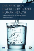 Disinfection By-Products and Human Health