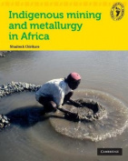 Indigenous Mining and Metallurgy Indigenous Mining and Metallurgy
