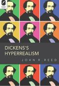 Dickens's Hyperrealism