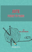 Jute, Fibre to Yarn