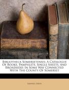 Bibliotheca Somersetensis