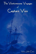 The Venturesome Voyages of Captain Voss