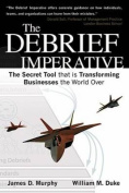 The Debrief Imperative