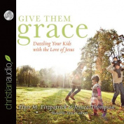 Give Them Grace [Audio]