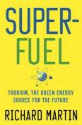 Superfuel