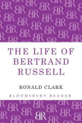 The Life of Bertrand Russell