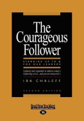 The Courageous Follower  [Large Print]