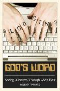Blogging God's Word