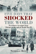 Five Days that Shocked the World