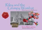 Riley & the Grumpy Wombat