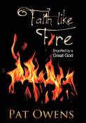 Faith Like Fire