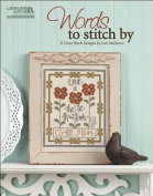 Words to Stitch by (Leisure Arts #5356)