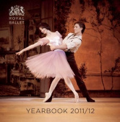 Royal Ballet Yearbook: 2011/12