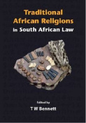 Traditional African Religions in South African Law