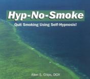 Hyp-No-Smoke [Audio]