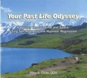 Your Past Life Odyssey [Audio]
