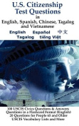 U.S. Citizenship Test Questions (Multilingual) in English, Spanish, Chinese, Tagalog and Vietnamese [MUL]