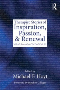 Therapist Stories of Inspiration, Passion, and Renewal