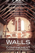 Walls of Confinement