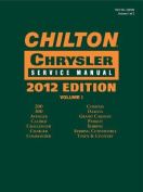 Chilton Chrysler Service Manuals, 2012 Edition, Vol. 1 & 2