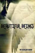 Beautiful Beings
