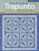 Shadow Trapunto Quilts