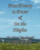 From Poverty to Power & On the Heights