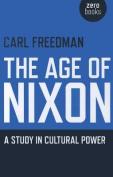 The Age of Nixon