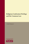 Religious Confession Privilege and the Common Law
