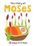 The Story of Moses (Baby's First Bible) [Board book]