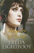Angels at War [Large Print]