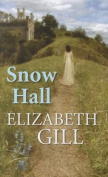 Snow Hall [Large Print]