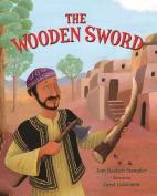 The Wooden Sword