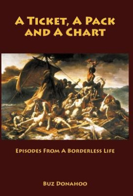 A Ticket, a Pack and a Chart: Episodes from a Borderless Life