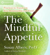 The Mindful Appetite [Audio]