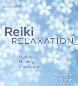 Reiki Relaxation [Audio]