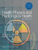 Health Physics and Radiological Health [With Access Code]