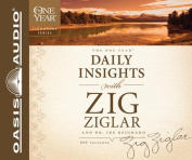 The One Year Daily Insights with Zig Ziglar and Dr. Ike Richard [Audio]