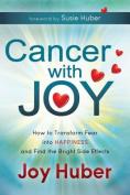 Cancer with Joy