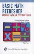 Basic Math Refresher, 2nd Ed.