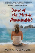 Dance of the Electric Hummingbird